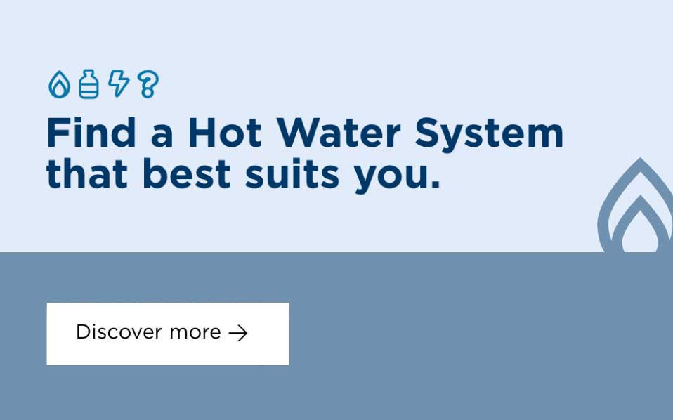 Find a Hot Water System that best suits you
